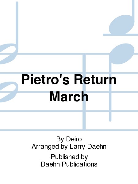Pietro's Return March