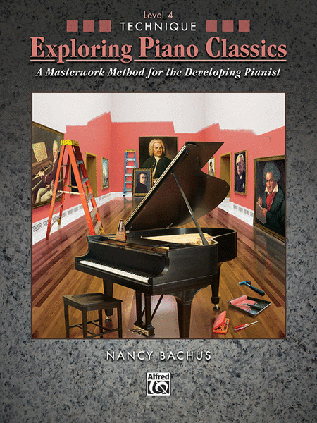 Exploring Piano Classics Technique, Book 4