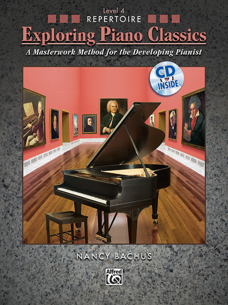 Exploring Piano Classics Repertoire, Book 4