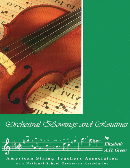 Orchestral Bowings and Routines