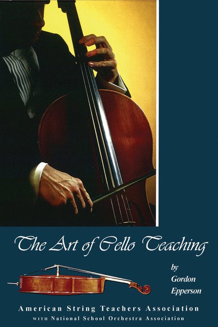 The Art of Cello Teaching