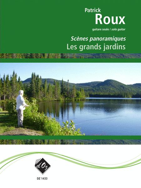 Scenes panoramiques - Les grands jardins