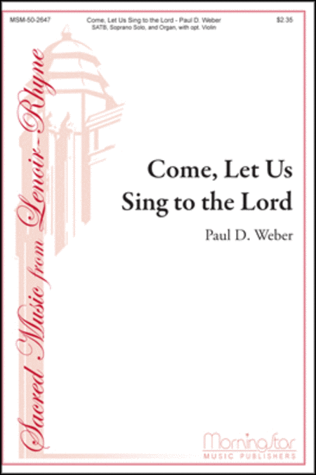 Come, Let Us Sing to the Lord (Choral Score)