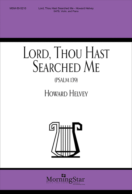 Lord, Thou Hast Searched Me Psalm 139 (Choral Score)