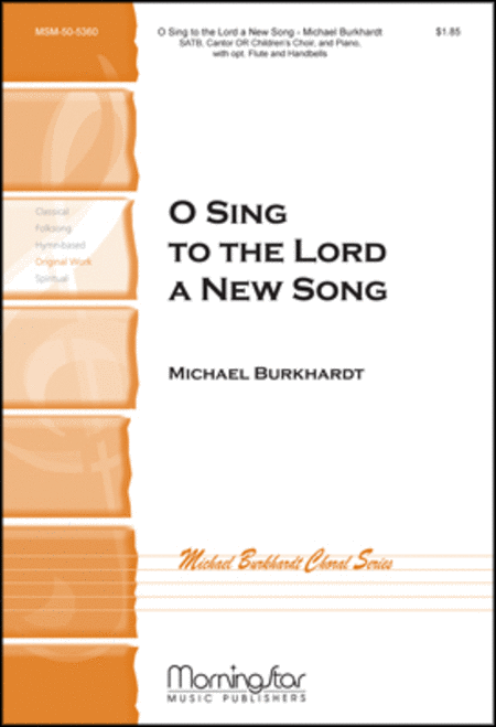 O Sing to the Lord a New Song (Choral Score)