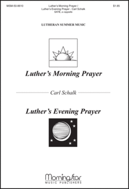 Luther's Morning Prayer & Luther's Evening Prayer