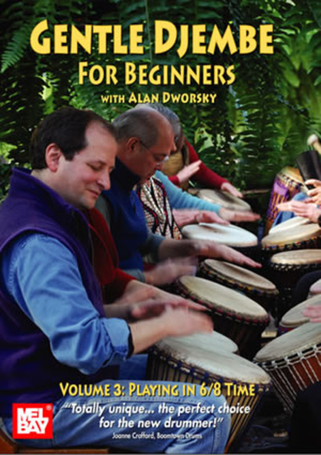 Gentle Djembe for Beginners, Volume 3