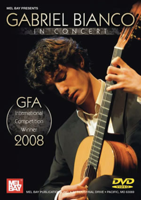 Gabriel Bianco in Concert - GFA Winner 2008