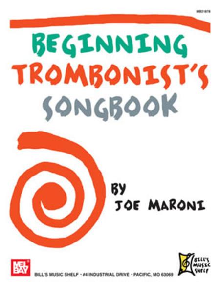 Beginning Trombonist's Songbook