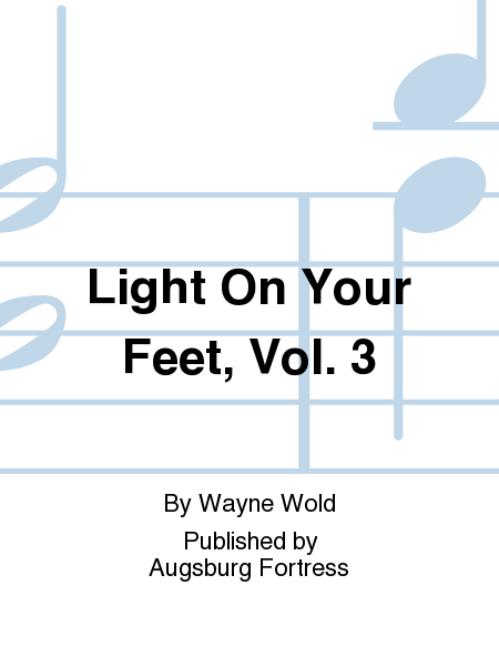 Light On Your Feet, Vol. 3