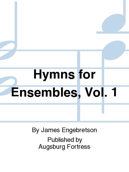 Hymns for Ensembles, Vol. 1