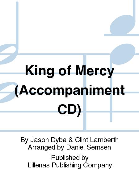 King of Mercy (Accompaniment CD)