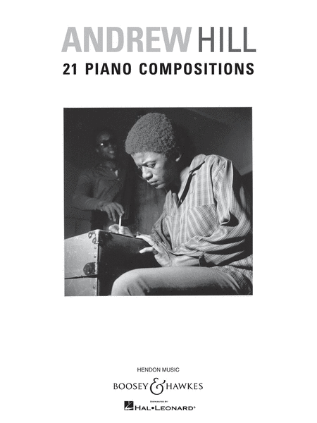Andrew Hill - 21 Piano Compositions