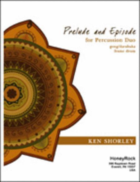 Prelude & Episode