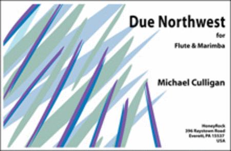 Due Northwest