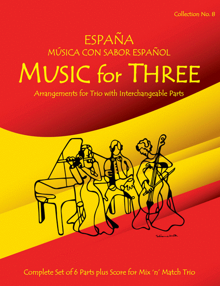 Music for Three, Collection #8 - Espana! Music con un Sabor Espanol