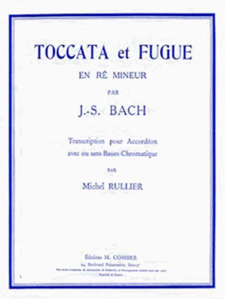 Toccata et Fugue en Re min.