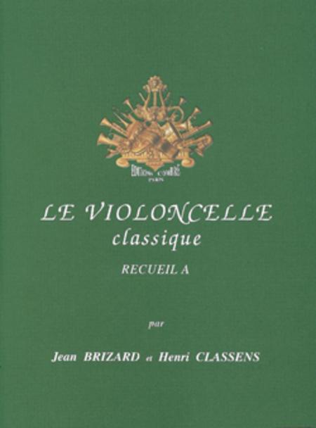 Le Violoncelle classique Vol. A