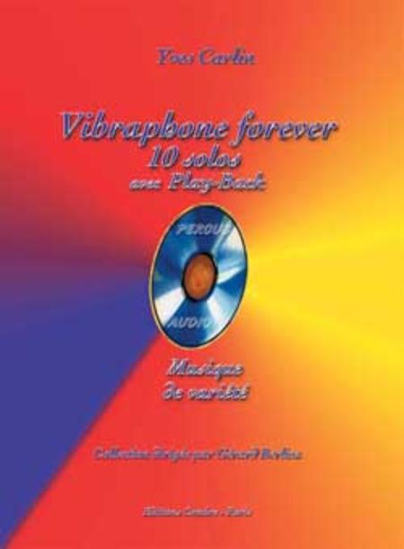 Vibraphone forever : 10 solos avec play-back