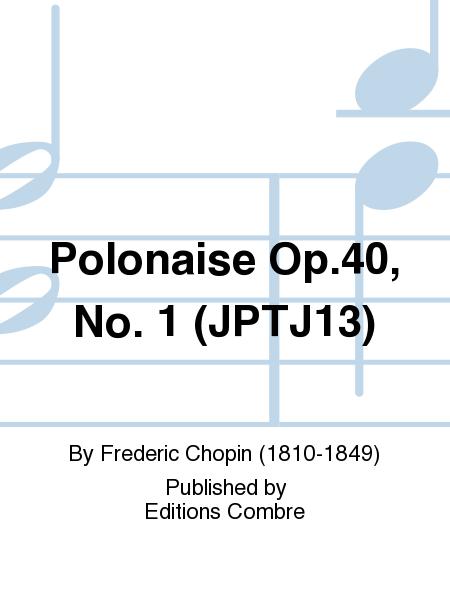 Polonaise Op.40, No. 1 (JPTJ13)
