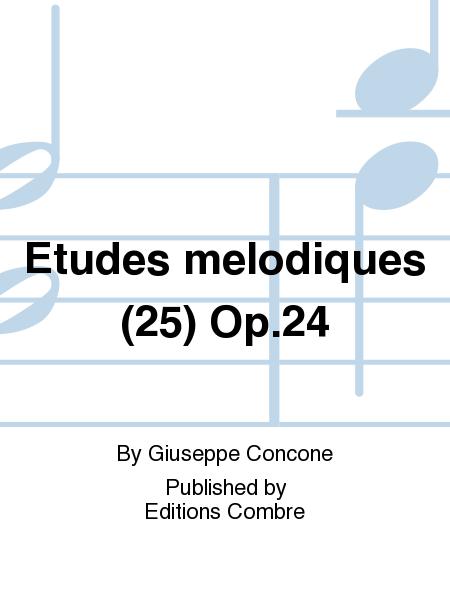 Etudes melodiques (25) Op.24