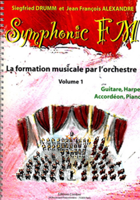 Symphonic FM Vol. 1 : Eleve : Guitare, Harpe, Accordeon et Piano