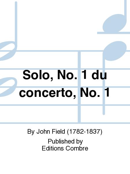 Concerto no. 1 : solo no. 1