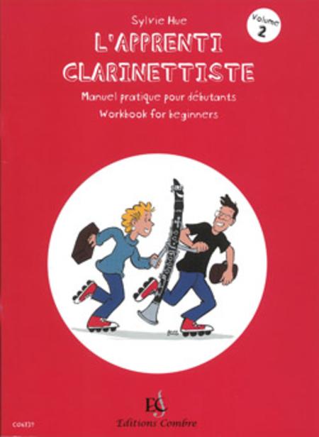 L'Apprenti clarinettiste Vol. 2 Manuel pratique pour debutant