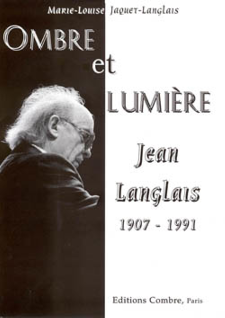 ombre et lumiere jean langlais 1907 1991 sheet music by. Black Bedroom Furniture Sets. Home Design Ideas
