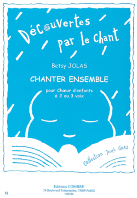 Chanter ensemble