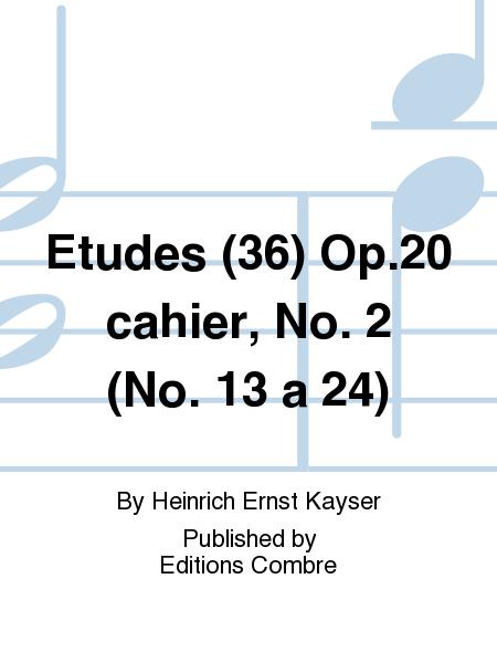 Etudes (36) Op.20 cahier, No. 2 (No. 13 a 24)