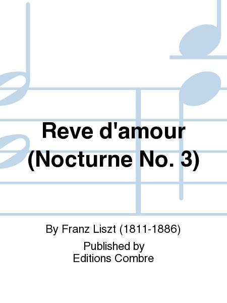 Reve d'amour (Nocturne No. 3)