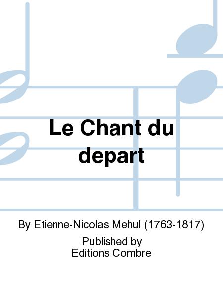 Le Chant du depart
