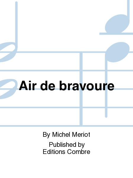 Air de bravoure