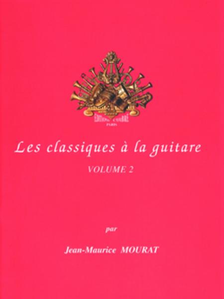 Les Classiques a la guitare Vol. 2