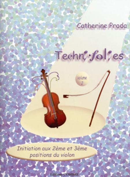 Techni-folies Vol. 2 (initiation aux 2e et 3e positions)