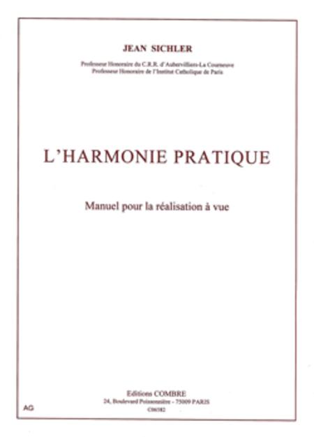L'Harmonie pratique - manuel pour la realisation a vue en styles classique, jazz et variete