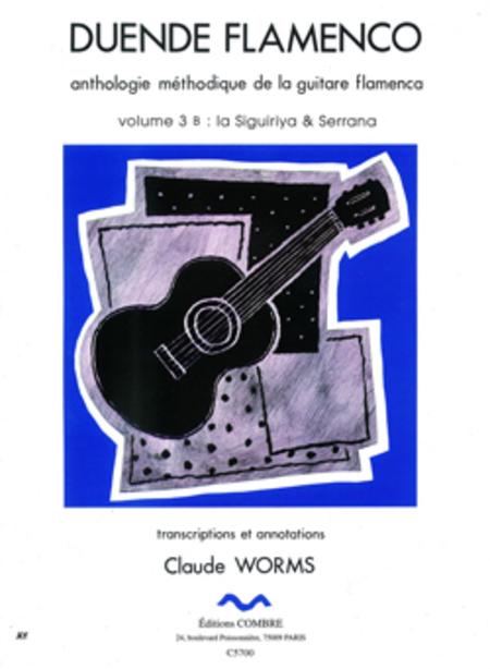 Duende flamenco Vol. 3B - Siguiriya et Serrana