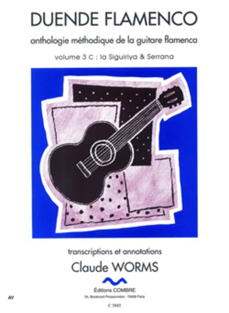 Duende flamenco Vol. 3C - Siguiriya et Serrana