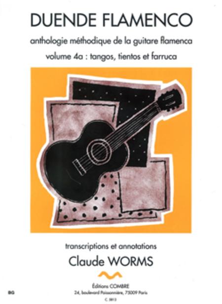 Duende flamenco Vol. 4A - Tangos, tientos et farruca