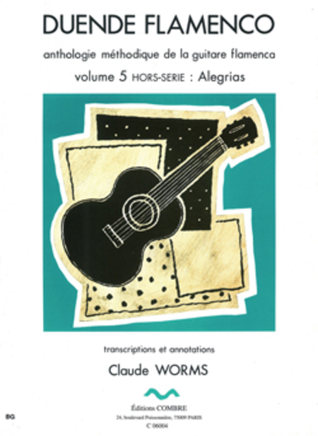 Duende flamenco Vol. 5 hors serie : Alegrias