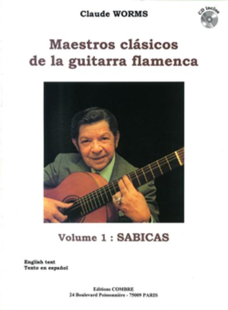 Maestros clasicos de la guitarra flamenca Vol.1 : Sabicas