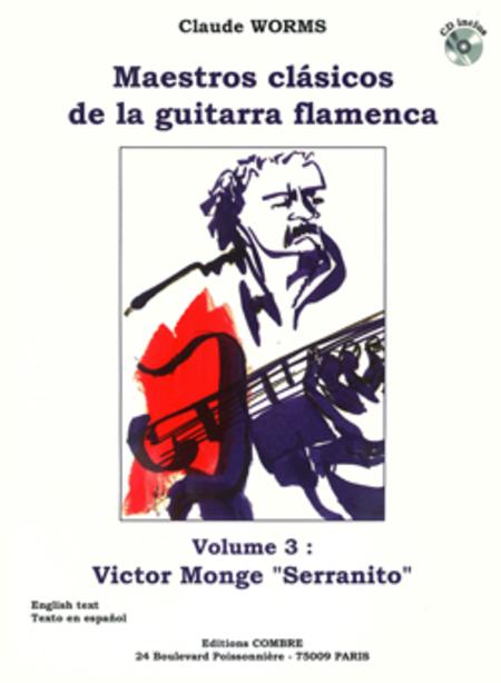 Maestros clasicos de la guitarra flamenca Vol.3 : Serranito