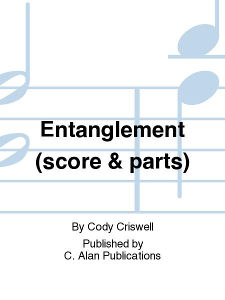 Entanglement (score & parts)