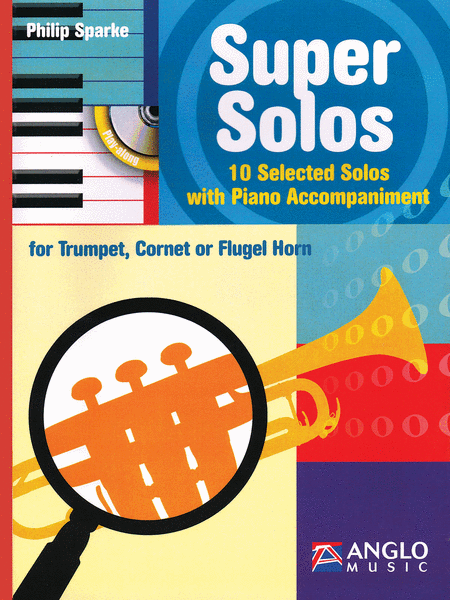 Super Solos for Trumpet, Cornet or Flugel Horn