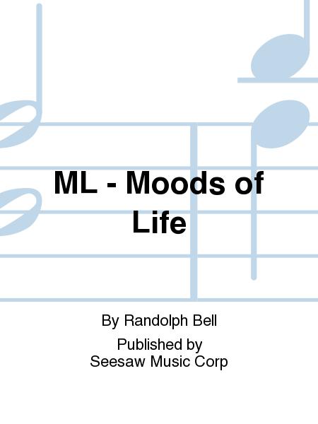 ML - Moods of Life