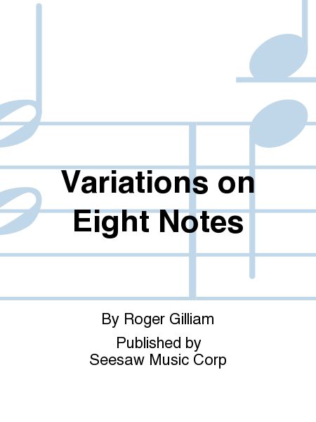 Variations on Eight Notes