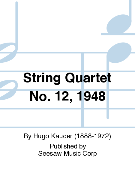 String Quartet No. 12, 1948