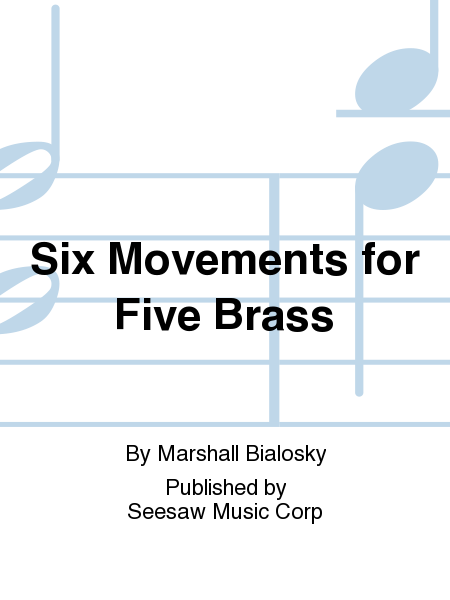Six Movements for Five Brass