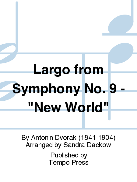 Largo from Symphony No. 9 -